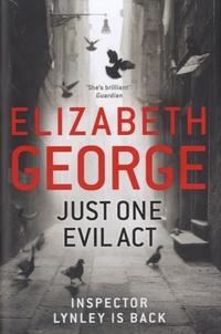 Elizabeth George - Just One Evil Act.