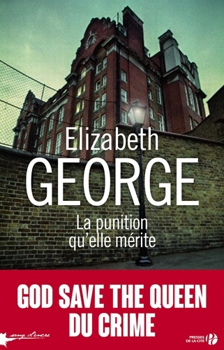 La punition qu'elle mérite - Elizabeth George - Format ePub - 9782258152359 - 15,99 €