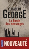 Elizabeth George - La Ronde des mensonges.