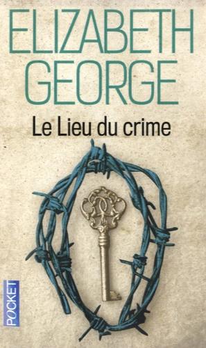 Elizabeth George - Le lieu du crime.