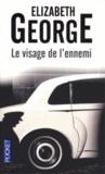 Elizabeth George - Le visage de l'ennemi.