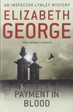 Elizabeth George - Payment in Blood.