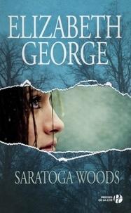Elizabeth George - The Edge of Nowhere Tome 1 : Saratoga Woods.