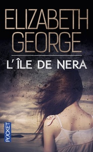Elizabeth George - The Edge of Nowhere Tome 2 : L'île de Nera.
