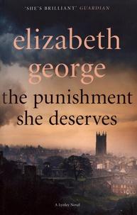 Elizabeth George - The Punishment She Deserves.