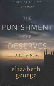 Elizabeth George - The Punishment She Deserves.