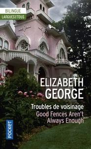 Elizabeth George - Troubles de voisinage.