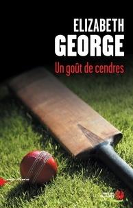 Elizabeth George - Un goût de cendres.
