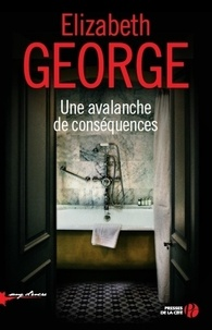 Elizabeth George - Une avalanche de conséquences.