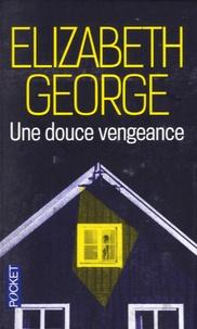 Elizabeth George - Une douce vengeance.