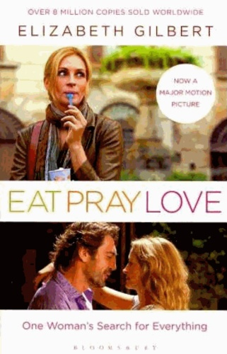 Elizabeth Gilbert - Eat, Pray, Love.