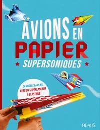 Elizabeth Golding et Kees Moerbeek - Avions en papier supersoniques.