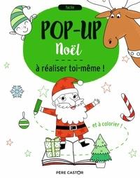 Elizabeth Golding et Anton Poitier - Pop-up Noël à réaliser toi-même !.