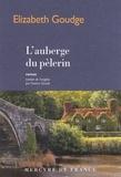 Elizabeth Goudge - L'auberge du pèlerin.