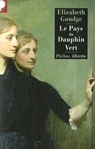 Elizabeth Goudge - Le Pays du Dauphin Vert.