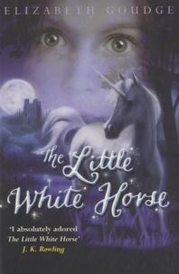 Elizabeth Goudge - The Little White Horse.
