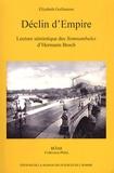 Elizabeth Guilhamon - Déclin d'Empire - Lecture sémiotique des Somnambules d'Hermann Broch.