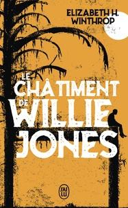 Elizabeth H. Winthrop - Le châtiment de Willie Jones.