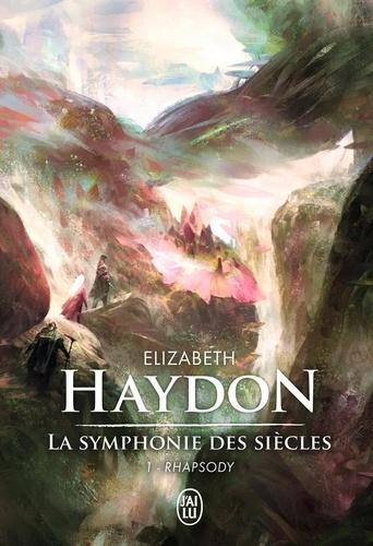 La symphonie des siècles Tome 1 Rhapsody