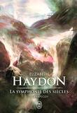 Elizabeth Haydon - La symphonie des siècles Tome 1 : Rhapsody.