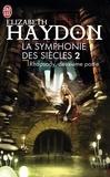 Elizabeth Haydon - La symphonie des siècles Tome 2 : Rhapsody - Deuxième partie.