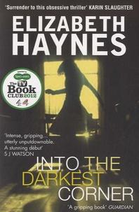 Elizabeth Haynes - Into the Darkest Corner.