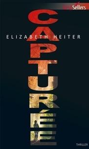 Elizabeth Heiter - Capturée.