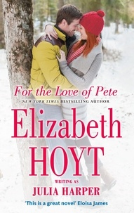 Elizabeth Hoyt - For the Love of Pete.