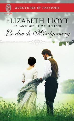 Les fantômes de Maiden Lane Tome 10 Le duc de Montgomery