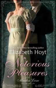 Elizabeth Hoyt - Notorious Pleasures - Number 2 in series.