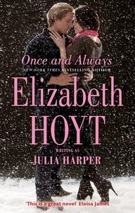 Elizabeth Hoyt - Once and Always.