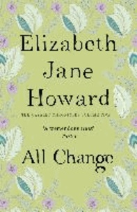 Elizabeth Jane Howard - All Change - Cazalet Chronicles 05.
