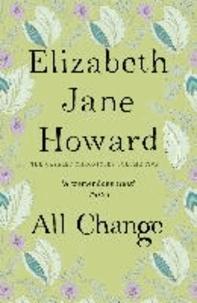 Elizabeth Jane Howard - All Change - Cazalet Chronicles 05.