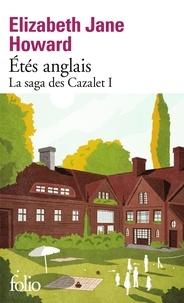 Elizabeth Jane Howard - La saga des Cazalet Tome 1 : Etés anglais.