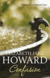Elizabeth Jane Howard - The Cazalet Chronicle 3. Confusion.