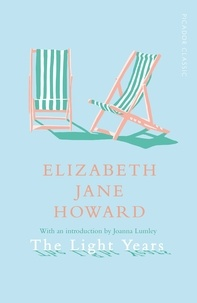 Elizabeth Jane Howard - The Light Years.