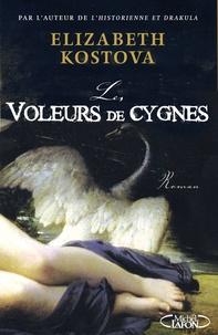 Elizabeth Kostova - Les Voleurs de cygnes.