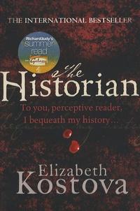 Elizabeth Kostova - The Historian.
