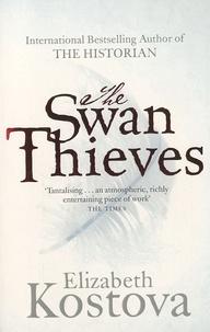 Elizabeth Kostova - The Swan Thieves.