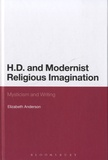 Elizabeth-L Anderson - H D and Modernist Religious Imagination - Mysticism and Writing.