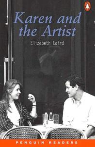 Elizabeth Laird - Karen and the Artist.