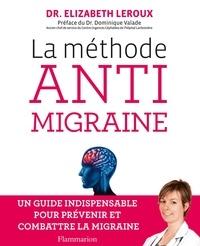 Elizabeth Leroux - La méthode anti migraine.