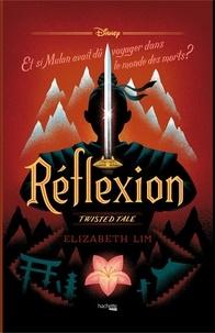 Télécharger le livre maintenant Twisted Tale Disney Réflexion  - Et si Mulan avait dû voyager dans le monde des morts ? (French Edition) CHM RTF