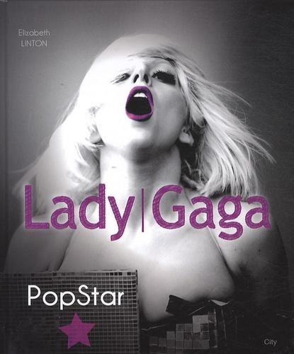 Elizabeth Linton - Lady Gaga - Popstar.