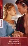 Elizabeth Mayne - Les mariés des Highlands.