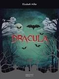 Elizabeth Miller - Dracula.