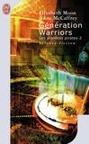 Elizabeth Moon et Anne McCaffrey - Les planètes pirates Tome 2 : Génération Warriors.
