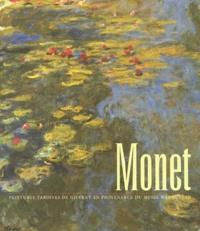 Elizabeth Murray et Lynn Federle - Monet - Peintures tardives de Giverny en provenance du Musée Marmottan.