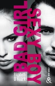 Elizabeth O'Roarke - Bad Girl, Sexy Boy - Extrait gratuit.