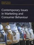 Elizabeth Parsons et Pauline Maclaran - Contemporary Issues in Marketing and Consumer Behaviour.